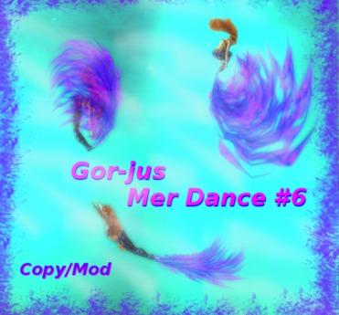 Gor-jus Mer Dance #6