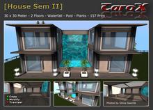 [C a r o X] House SEM II