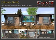[C a r o X] House Sem
