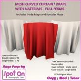 Spot On Curved Curtain / Drape w/ Materials Full Perm