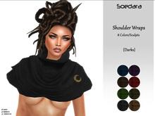 ~Soedara~ Shoulder Wraps {Darks}