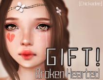 [Chickadee] GIFT - Broken Hearted -