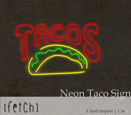 [Fetch] Neon Taco Sign