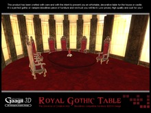 Gaagii - Royal Gothic Table