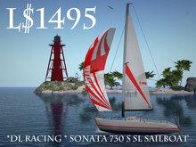 *dL racing * Sonata 730 S SL Sailboat