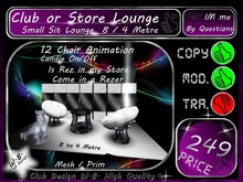 >> Club or Store Lounge <</>> * 8 / 4 Metre *