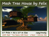Mesh Tree House by Felix 67 Prim 32x27 m Size copy-mody
