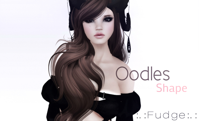 :.:OODLES Shape* by :.:Fudge:.:✿ DEMO to Try*