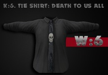 K:6. tie shirt: death to u all