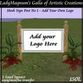 LadyM's Mesh Sign Post No 9 - 5LI - Add your Logo