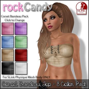 *rockCandy - Corset Bandeau Top - 8 Color Pack **For SLink Physique**
