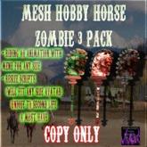 BBD - (BOX) - Mesh Zombie Hobby Horse Set (Copy Version)