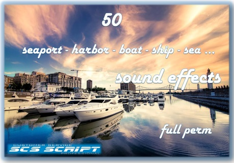 SCS SCRIPT - 50 SEAPORT/BOAT SOUND EFFECTS - FULL PERM