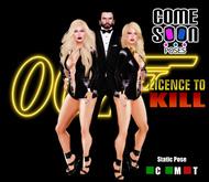 *CS* Licence to Kill