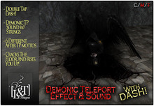 [L&T] - Demonic TP Effects & Sounds w/ DASH!