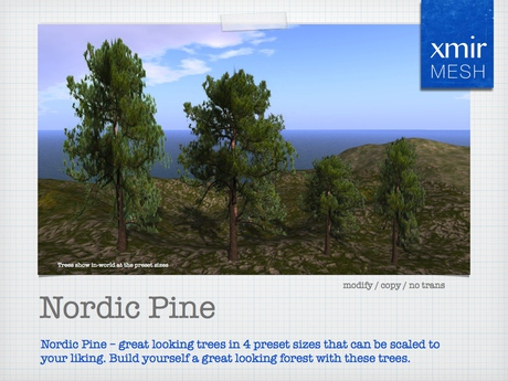 Nordic Pine Trees - 4 sizes - copy and modify to build your own forest - xmir Mesh