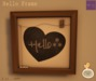 Serenity Style-HELLO FRAME