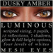Mayfly   luminous   mesh eyes %28dusky amber%29