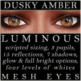 Mayfly - Luminous - Mesh Eyes (Dusky Amber)