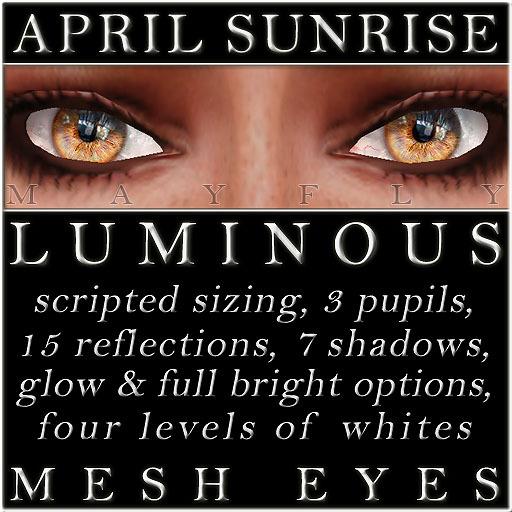 Mayfly - Luminous - Mesh Eyes (April Sunrise)