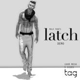 tag. pants latch [demo] male