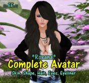 ::.EE.:: Complete Avatar *Roxana*