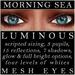 Mayfly - Luminous - Mesh Eyes (Morning Sea)