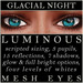 Mayfly   luminous   mesh eyes %28glacial night%29