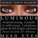 Mayfly   luminous   mesh eyes %28desert dawn shadow%29