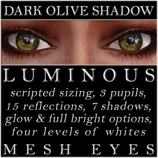 Mayfly - Luminous - Mesh Eyes (Dark Olive Shadow)