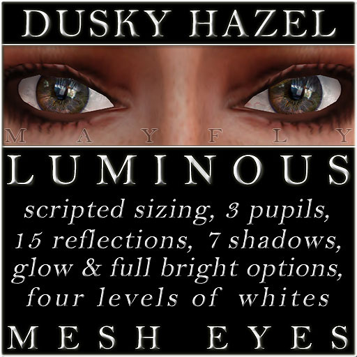 Mayfly - Luminous - Mesh Eyes (Dusky Hazel)