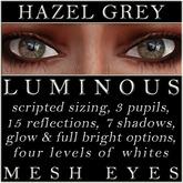 Mayfly - Luminous - Mesh Eyes (Hazel Grey)