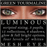 Mayfly - Luminous - Mesh Eyes (Green Tourmaline)