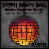 XOPH Demon Danceball with caged evil eye. Singles dance ball with 66 animations (Halloween Edition)