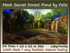 Mesh Secret Forest Pond 34 Prim=22x22m Size copy-mody