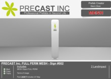 PRECAST Inc. FULL PERM MESH - Sign #002