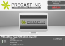 PRECAST Inc. FULL PERM MESH - Sign #001