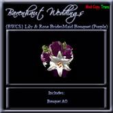 {BWCS} Rose & Lily Bridesmaid Bouquet - Purple