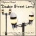 [DDD] Double Street Lamp