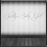*~LT~* Daddys Baby Girl Decal