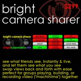 Bright Camera Sharer - Share cameras: see what your friends can see, and let them see what you see!