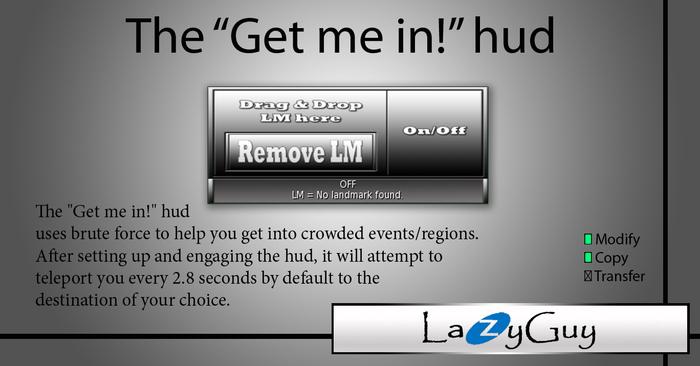LazyGuy - Get me in!