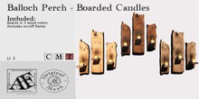 *AF* Balloch Perch Boarded Candles