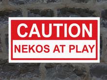 Nekos at Play Sign - Anime/Neko/Cat