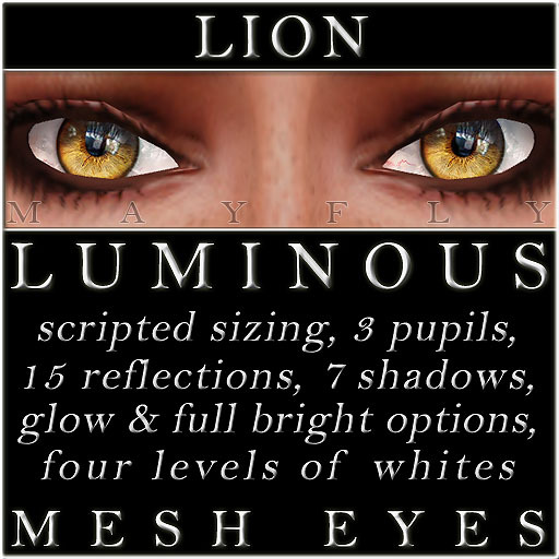 Mayfly - Luminous - Mesh Eyes (Lion)