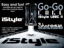 iStyle Go-Go Cage LGGC II [UPDATED 2013-02-01]