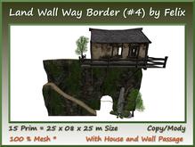 Land Wall Way Border (#4)15 Prim=25x08x25m Size copy/mody