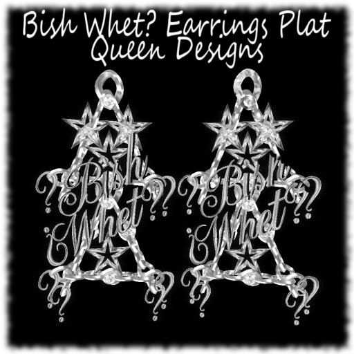Bish Whet? Earrings Plat(Animated)