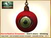 Bliensen + MaiTai - Horrorfestive Ornament - Don't stare