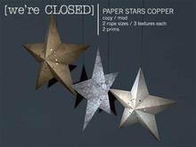 [we're CLOSED] paper stars copper